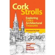 Cork Strolls | Exploring Cork's Architectural Treasures