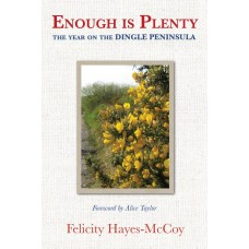Enough is Plenty | The Year on the Dingle Peninsula