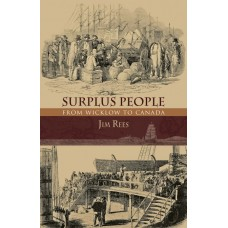 Surplus People (From Wicklow to Canada)