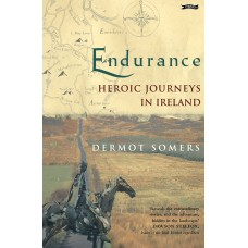 Endurance - Heroic Journeys in Ireland
